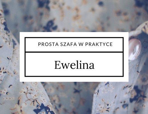 Prosta szafa w praktyce: Ewelina
